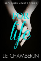 For Life by L.E. Chamberlin