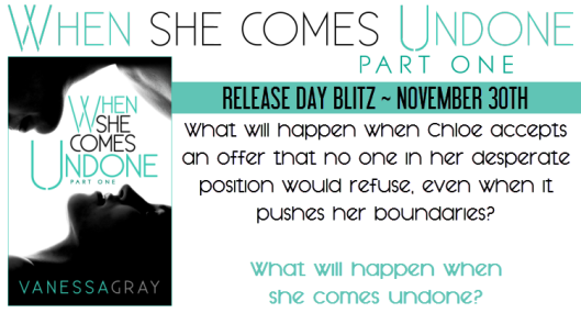 When She Comes Undone Part One Blitz Banner