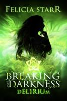 Breaking The Darkness 003 - Delirium - Small